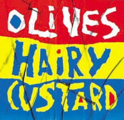 Olives Hairy Custard CD album